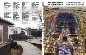 Back- en frontcover Jaarboek Architectuur in Nederland 2014-15, met respectievelijk De Ceuvel in Amsterdfam en de Markthal in Rotterdam, twee tegenpolen in de huidige architectuurpraktijk