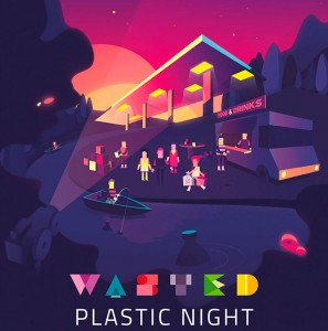 Wasted Plastic Night 10 juli 2015