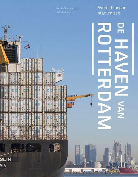 De Haven Van Rotterdam Architectuur Nl