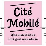 Cite Mobile Casa Architectuurcentrum