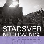 Boek Stadsvernieuwing Rotterdam