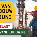 Dag van de bouw geannuleerd Bouwend Nederland